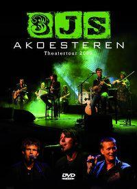 Cover 3js - Akoesteren Theatertour 2009 [DVD]